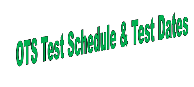 OTS Test Schedule 2018 Date and Time