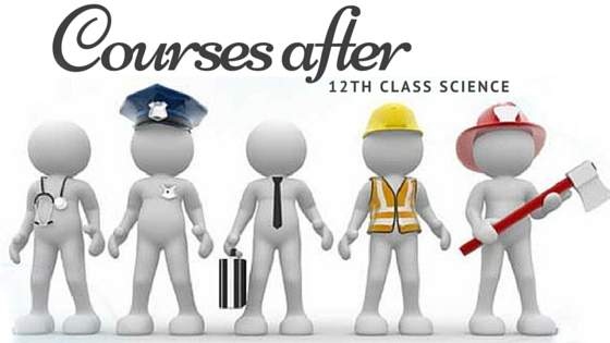 Professional Courses After 12th Class Science Arts Medical IT
